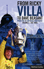 From Ricky Villa to Dave Beasant - When FA Cup Really Mattered Volume 3 - 1980s