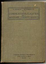 Avalle – Carrillo ; I COMBUSTIBILI LIQUIDI PER I MOTORI ENDOTERMICI ; 1928