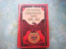 Der Deutsch-Französische Krieg 1870-1871   Karl Winterfeld   A.Weichert-Verlag