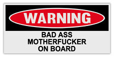 Funny Warning Bumper Stickers Decals: BAD ASS MOTHERFUCKER ON BOARD | MMA