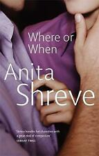 Where Or When, Shreve, Anita, 0349105855, New Book