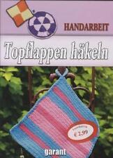 Topflappen Häkeln (2012, Gebundene Ausgabe)
