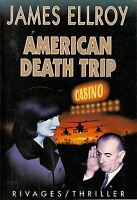 Livre American Death Trip - J. Ellroy book