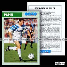 PAPIN JEAN-PIERRE JPP (OM, MILAN, BAYERN MUNICH) - Fiche Football / Calcio