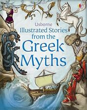 Usborne Illustrated Stories from the Greek Myths, NEW Book