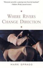 BUY 2 GET 1 FREE Where Rivers Change Direction by Mark Spragg (2000, Paperback)