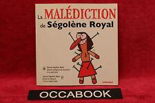 La malédiction de Ségolène Royal - Nicolas Digard