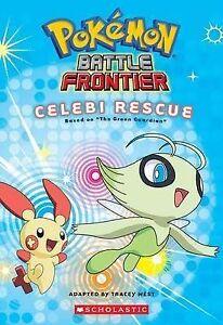*BRAND NEW* POKÉMON: BATTLE FRONTIER - CELEBI RESCUE (Chapter Book, Pokemon)