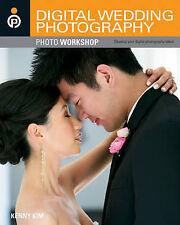 Digital Wedding Photography Photo Workshop by Kenny Kim (Paperback, 2011)