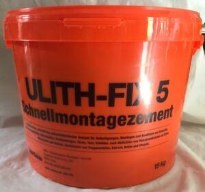 Ulith Fix 5 Schnellmontagemörtel 15 kg Schnellzement Blitzzement Mörtel