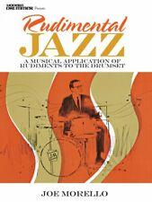 Rudimental Jazz A Musical Application of Rudiments to the Drumset Book 000299452