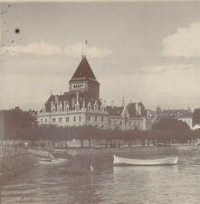 PHOTO ANCIENNE CHÂTEAU D' OUCHY RESTAURANT LAC LEMAN SUISSE 12 X 9 cm vers 1900