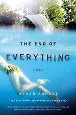 The End of Everything by Megan Abbott (2011, Hardcover)