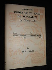 A History of the Order of St John of Jerusalem in Norfolk by John Puddy 1961-1st