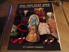 The Ties that Bind Antique Doll costumes 1820 - 1910