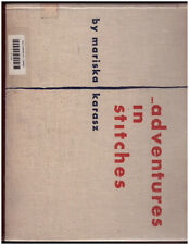 Adventures in Stitches Mariska Karasz HBDJ 1959 Vinatge Old
