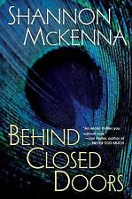 Behind Closed Doors (The McCloud Brothers, Book 1), Shannon McKenna, 0758203195,