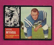 1962 TOPPS # 6 COLTS STEVE MYHRA  NRMT  CARD (INV# A2700)