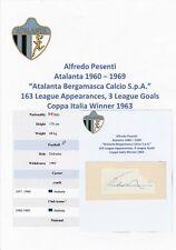 ALFREDO PESENTI ATALANTA 1960-1969 ORIGINAL AUTOGRAPH CUTTING/CARD