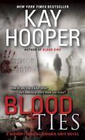 Blood Ties: A Bishop/Special Crimes Unit Novel (Bishop/Special Crimes Unit: Bloo