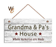 GRANDMA AND PA'S HOUSE Sign, Where Memories Are Made, Weathered 5x10 Sign