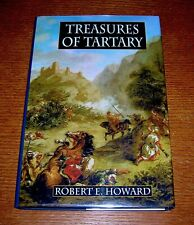 ROBERT E HOWARD TREASURES OF TARTARY HARDCOVER EDITION