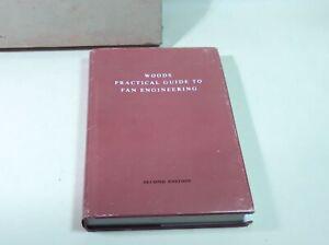 Woods Practical Guide To Fan Engineering 2nd Ed W C Osborne Hardback SOME DAMAGE