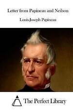 NEW Letter from Papineau and Neilson by Louis-Joseph Papineau