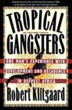 Tropical Gangsters by Robert Klitgaard (1990 Paperback) Hh974