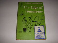 THE EDGE OF TOMORROW by THOMAS A. DOOLEY, M.D., Berkley Books #G272, 1958, PB!