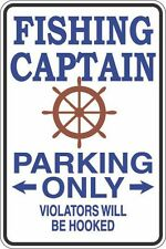 "Metal Sign Fishing Captain Parking Only 8"" x 12"" Aluminum S289"