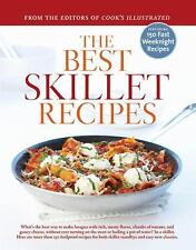 The Best Skillet Recipes: A Best Recipe Classic, Cook's Illustrated Magazine, 19