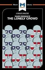 The Lonely Crowd: The Lonely Crowd: A Study of the Changing American Character (