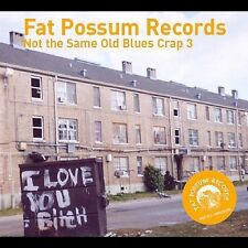 Not the Same Old Blues Crap, Vol. 3 [Digipak] by Various Artists (CD,...