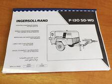 Ingersoll rand P130 compresseur-opération d'entretien et pièces de rechange manuel