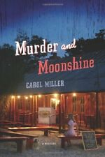 Murder and Moonshine: A Mystery (Moonshine Mystery