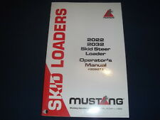 Mustang 2032 2032 Skid Steer Loader Operator Operation Amp Maintenance Manual Book