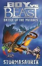 Battle of the Mutants - Stormasaurix by Mac Park Boy Vs Beast Bk 11