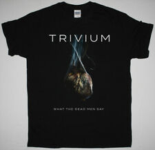 TRIVIUM WHAT THE DEAD MEN SAY BLACK T SHIRT KILLSWITCH ENGAGE