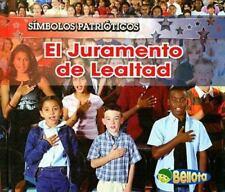 El Juramento de Lealtad = The Pledge of Allegiance (Simbolos-ExLibrary