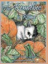 NEW The Kennebec Is Rising by Barbara T. Winslow