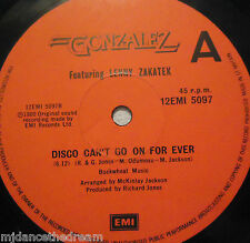"""GONZALEZ - Disco Cant Go On For Ever ~ 12"""" Single"""