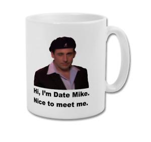 DATE MIKE Nice To Meet Me Michael Scott The Office US Funny Coffee Tea Mug Cup