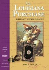 The Louisiana Purchase: Jefferson's Noble Bargain? (Monticello Monograph Series,