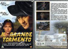IL GRANDE TORMENTO - DVD (NUOVO SIGILLATO) JOHN WAYNE