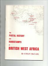 Postal History & handstamps of British West Africa by Colin McCaig