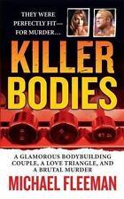 KILLER BODIES, MICHAEL FLEEMAN, PAPER BACK, TRUE CRIME