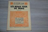 Les beaux yeux de Paris / Rosny jeune / Le livre moderne illustré / Ref 1-01