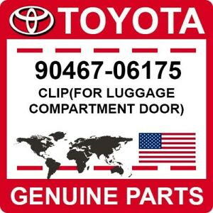 90467-06175 Toyota OEM Genuine CLIP(FOR LUGGAGE COMPARTMENT DOOR)