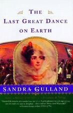 The Last Great Dance on Earth - VeryGood - Gulland, Sandra - Paperback